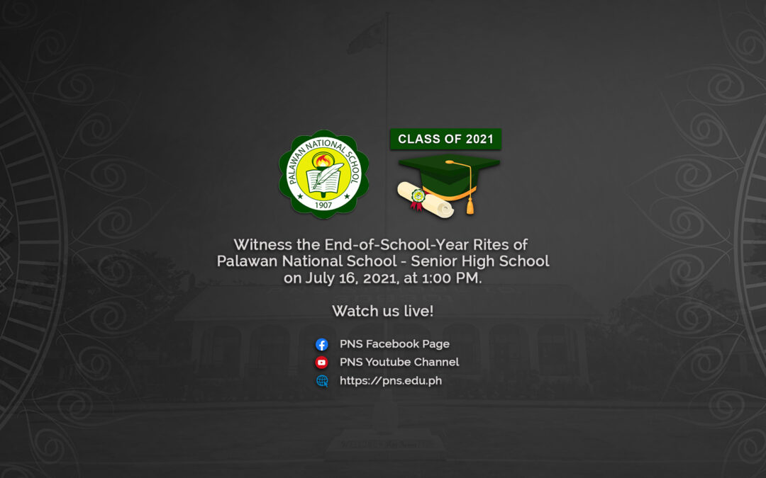 WATCH   Palawan National School – Senior High School 4th Commencement Exercises and 2nd Virtual Graduation Program